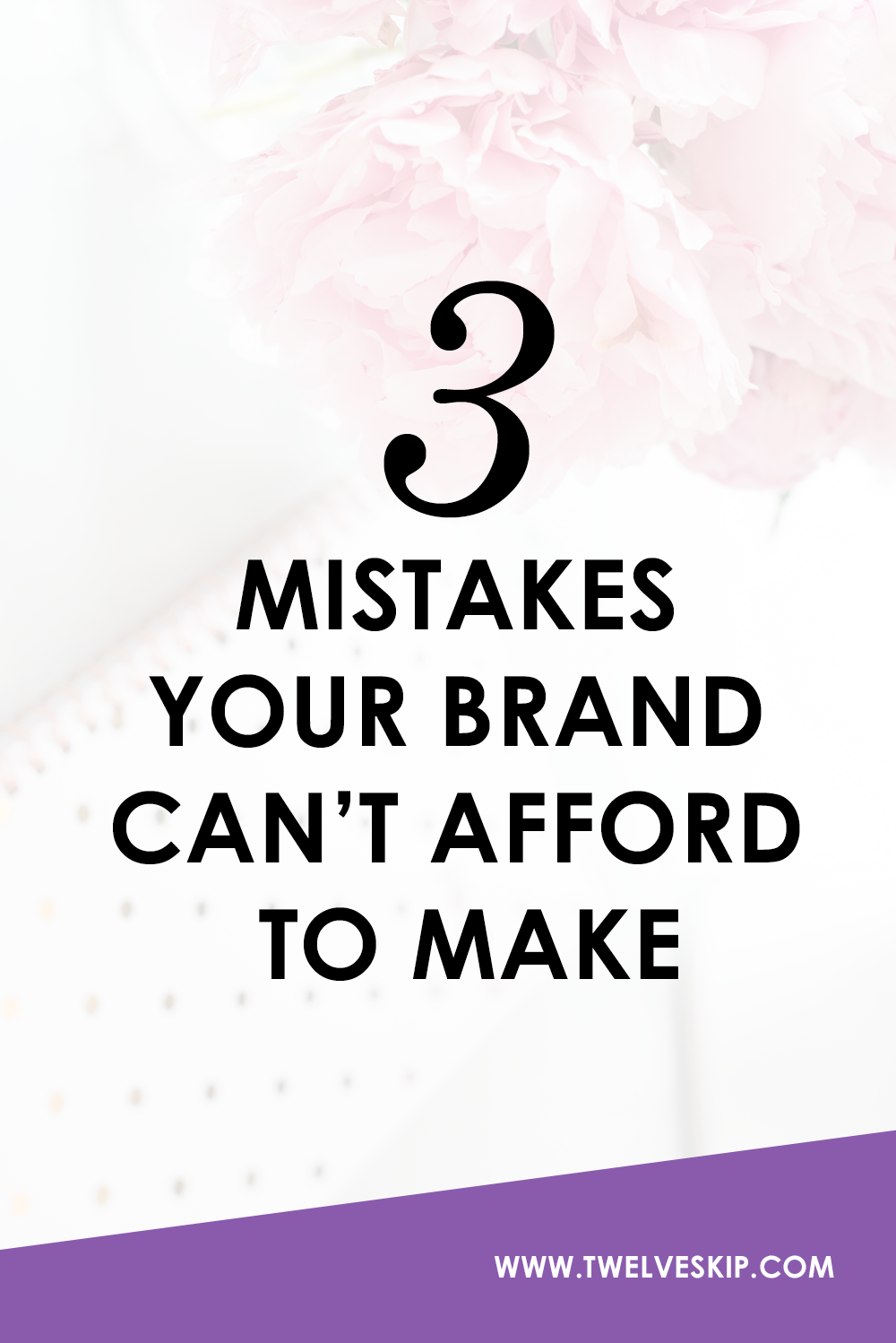 3 Mistakes Your Brand Cant Afford To Make