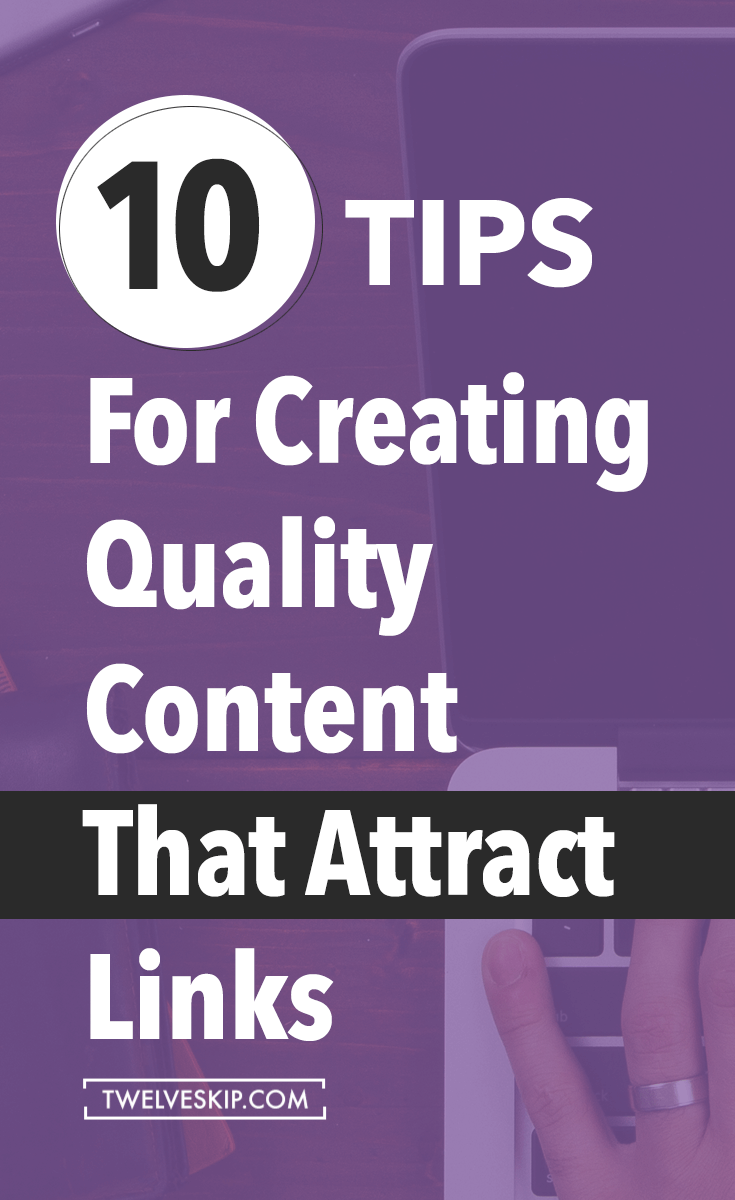 How To Create Content To Attract More Links