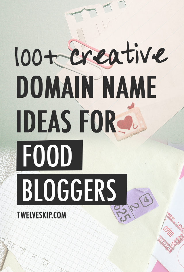 Awesome Domain Name Ideas For Food Bloggers