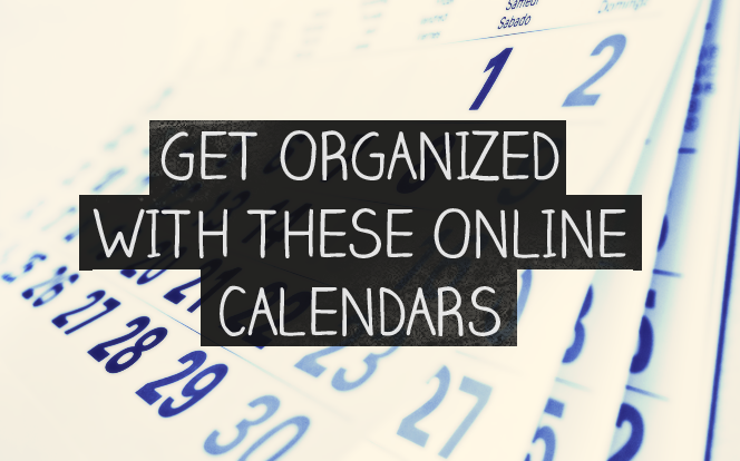 8 Useful Online Calendars That Will Help You Stay Organized