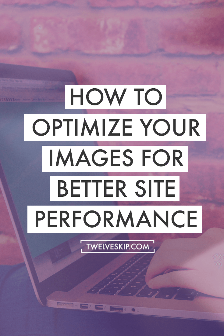 how to optimize your images for better site performance