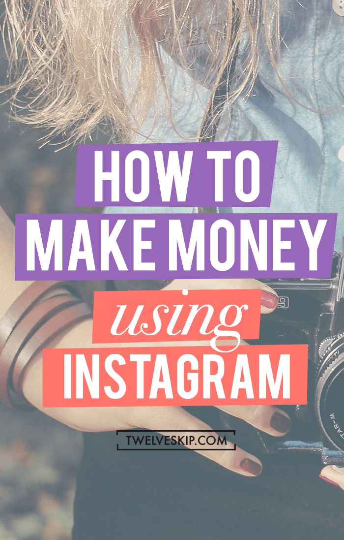 How To Make Money Using Instagram