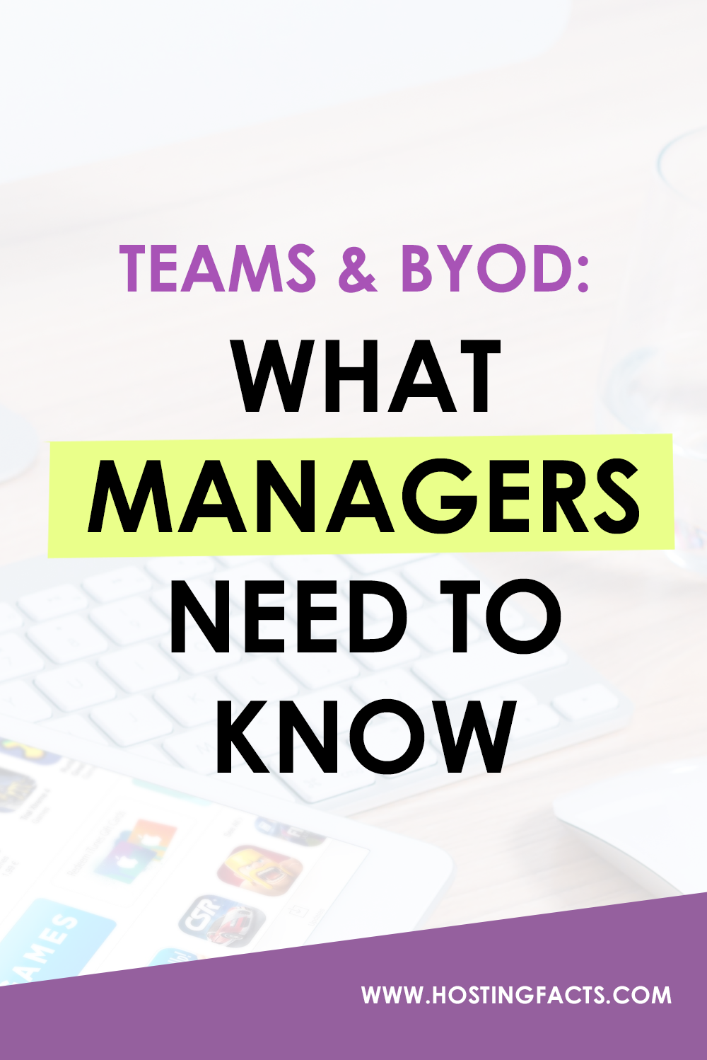 What Managers Need To Know