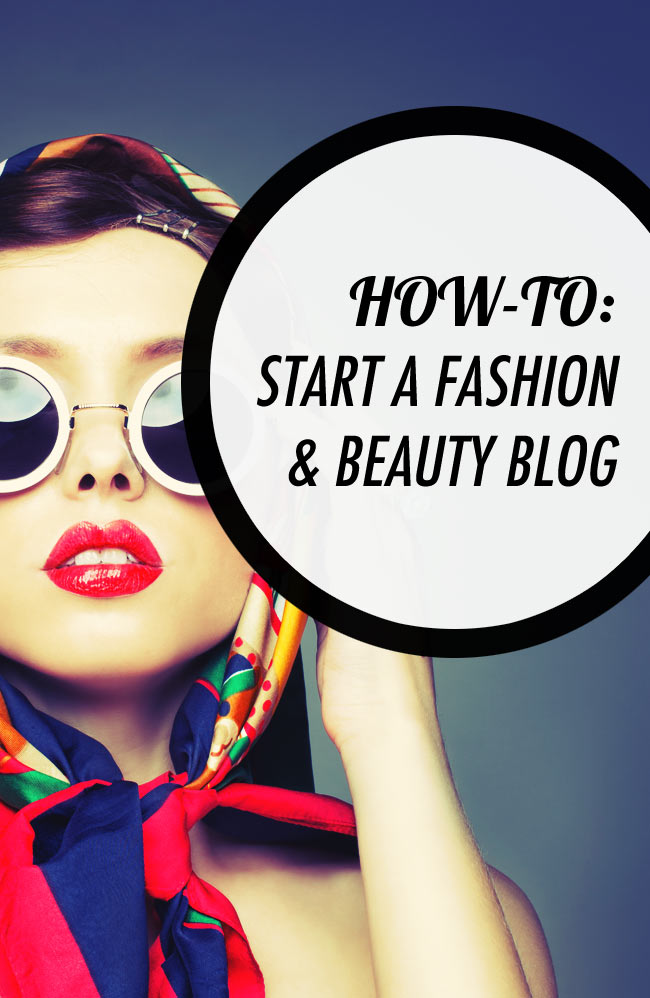 How to start a fashion and beauty blog @ http://www.twelveskip.com/guide/blogging/987/create-successful-beauty-fashion-blog