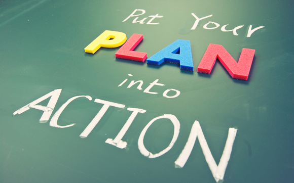 stop lacking and put your plan into action!