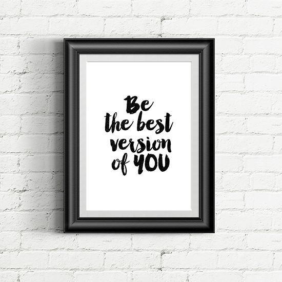 Be The Best Version Of You Quote