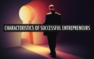 5 Essential Characteristics That Make Entrepreneurs Succeed