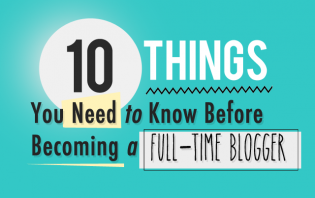 things to know before becoming a full-time blogger