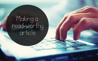 tips on how to make read-worthy articles