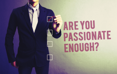 why passion is needed to succeed in business
