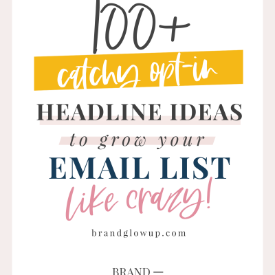 100+ Catchy Opt-In Headline Ideas To Get More Email Subscribers