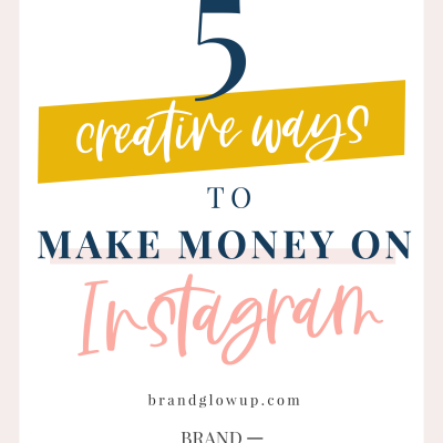 5 Creative Ways To Make Money On Instagram