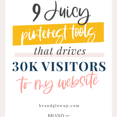 9 Juicy Pinterest Tools: How I Get 30k Website Visits A Month From Pinterest