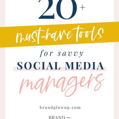 20+ Must-Have Tools For Savvy Social Media Managers In 2020